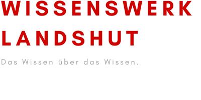 Wissenswerk Landshut